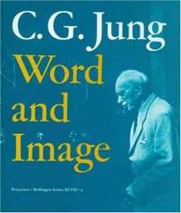 C.G. Jung: Word and Image (Bollingen Series (General) (83))