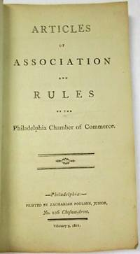 ARTICLES OF ASSOCIATION AND RULES OF THE PHILADELPHIA CHAMBER OF COMMERCE