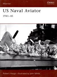 Warrior No.52: US Naval Aviator 1941-45