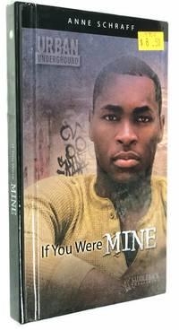 If You Were Mine (Turtleback School & Library Binding Edition) (Urban Undergroud) (Library Binding)