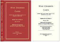 Star Chamber Cases: Showing What Cases Properly Belong to the..
