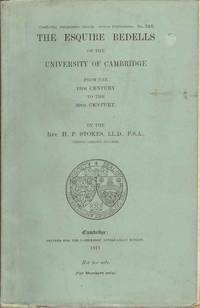 The Esquire Bedells of the University of Cambridge from the 13th Century to the 20th Century