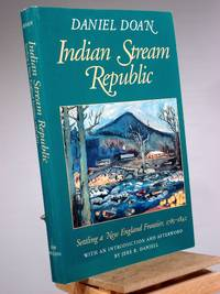 Indian Stream Republic: Settling a New England Frontier, 1785-1842 (Library of New England)