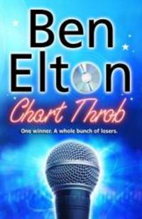 Chart Throb by Ben Elton - Paperback - 2007-06-01 - from Books Express and Biblio.com