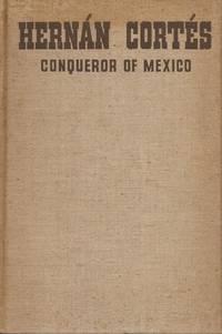 image of Hernan Cortes: Conqueror of Mexico