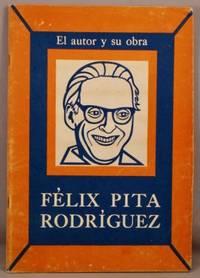 Felix Pita Rodriguez: El autor y su obra [series]