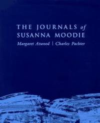 image of The Journals Of Susanna Moodie