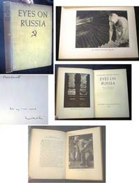 Eyes on Russia by  Margaret Bourke-White - Signed First Edition - 1931 - from Certain Books, ABAA (SKU: 17696)