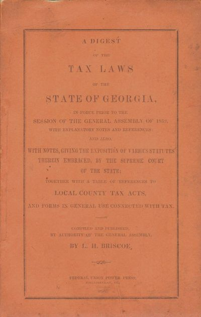Milledgeville: Federal Union Power Press, 1859. First Edition. Wraps. Very good. 8vo. vii, 89pp., . ...