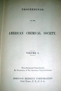 Proceedings of the American Chemical Society Volumes 1 and 2, 1876-1878