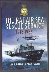 The RAF Air Sea Rescue Service 1918-1986