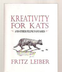 Kreativity for Kats: and Other Feline Fantasies