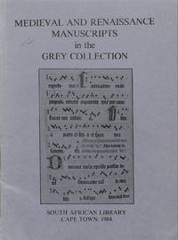 Medieval and Renaissance Manuscripts in the Grey-collection.