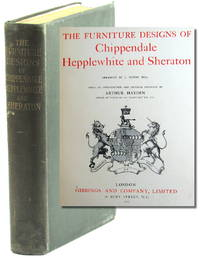 The Furniture Designs of Chippendale, Hepplewhite, and Sheraton