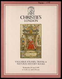 image of Christie's London: Valuable Atlases, Travel & Natural History Books, 26 April 1989