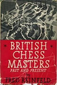 BRITISH CHESS MASTERS Past and Present.