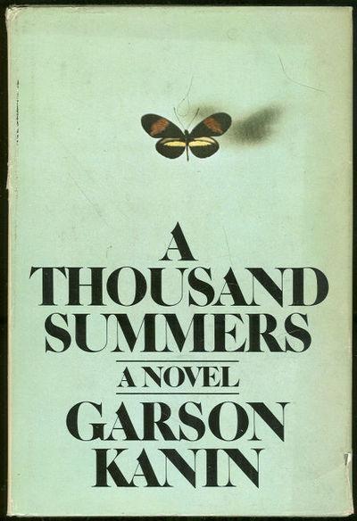 THOUSAND SUMMERS, Kanin, Garson