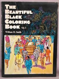 image of The Beautiful Black Coloring Book, vol. 1: The Civil Rights Movement.