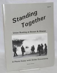 image of Standing together: Union busting at Browne and Sharpe. A photo essay with strike documents