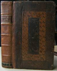 A Collection of Curious Travels and Voyages, in two tomes; the first containing Leonhart Rauwolff's Itinerary into the Eastern countries. The second taking in many parts of Greece, Asia Minor, Egypt, Arabia  Felix etc. To which are added three catalogues