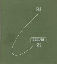 DENKSCHRIFT ZUM FÜNFUNDSIEBZIG-JÄHRIGEN PERUTZ-JUBILÄUM, 1880-1955