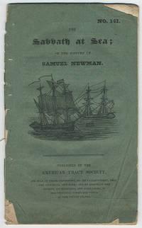 The sabbath at sea; or the history of Samuel Newman.