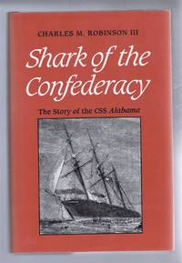Shark of the Confederacy, The Story of the CSS Alabama