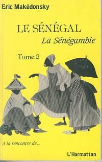 Le Senegal: La Senegambie - Tome 2