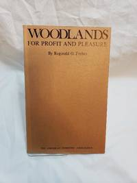 Woodlands for Profit and Pleasure by Reginald D. Forbes - Paperback - 2nd - 1979-01-01 - from Renee Scriver and Biblio.com