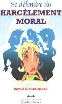 image of Se défendre du harcèlement moral