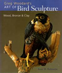 Greg Woodard's Art of Bird Sculpture: Wood, Bronze & Clay