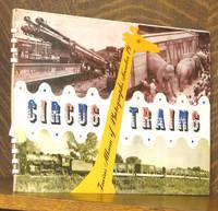 TRAINS ALBUM OF PHOTOGRAPHS No. 19, CIRCUS TRAINS