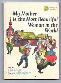 My Mother Is The Most Beautiful Woman In The World - A Russian Folktale / I Saw The Sea Come In