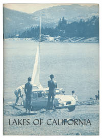 Lakes of California: Compiled from a series of articles in P G and E Progress.
