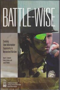 Battle-Wise: Seeking Time-Information Superiority in Networked Warfare