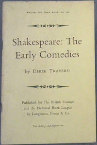 Shakespeare: The Early Comedies: Writers and Their Work:  No. 129