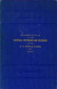 image of Manual No. 3: Electrical Instruments and Telephones of the U. S. Signal Corps