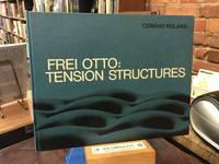Frei Otto: tension structures