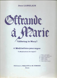 Offrande a Marie / Offering to Mary for Organ