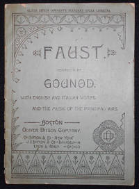 image of Gounod's Opera Faust, Containing the Italian Text, with an English Translation, and The Music of all the Principal Airs
