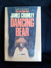 Dancing Bear by James Crumley - Signed First Edition - 1983 - from Mutiny Information Cafe and Biblio.com