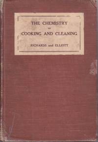 image of The Chemistry of Cooking and Cleaning A Manual for House Keepers
