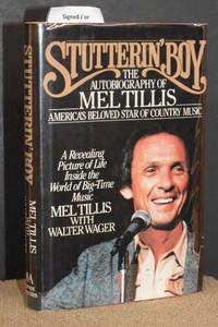 Stutterin' Boy; The Autobiography of Mel Tillis