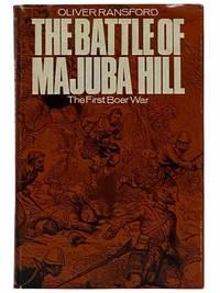 The Battle of Majuba Hill: The First Boer War