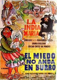 El miedo no anda en burro. Con María Elena Velasco, Eleazar García, Fernando Luján, Emma Roldán. (Cartel de la película)