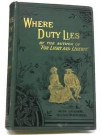 Where Duty Lies