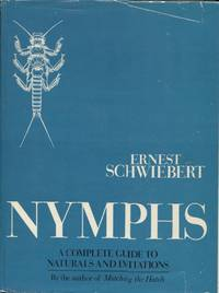 image of Nymphs; A Complete Guide to Naturals and Imitations