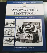 image of THE ILLUSTRATED ENCYCLOPEDIA OF WOODWORKING HANDTOOLS, INSTRUMENTS_DEVICES