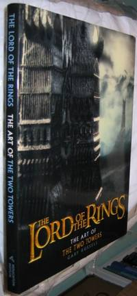 The Art of The Two Towers (The Lord of the Rings)