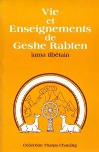 Vie et enseignements de Geshe Rabten  lama tibétain